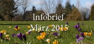 Infobrief März 2015